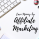 How to Start Affiliate Marketing to Earn Money?
